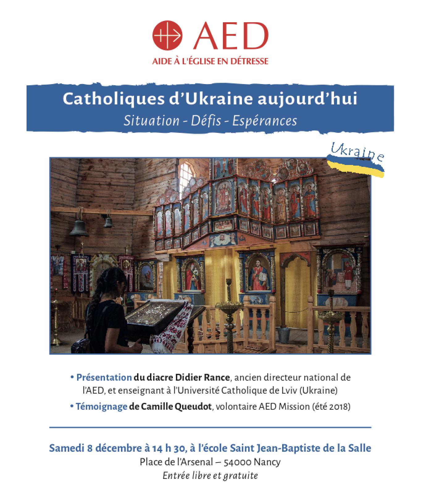 AED – Catholiques d'Ukraine – témoignage le 8 décembre 2018 à Nancy (54)