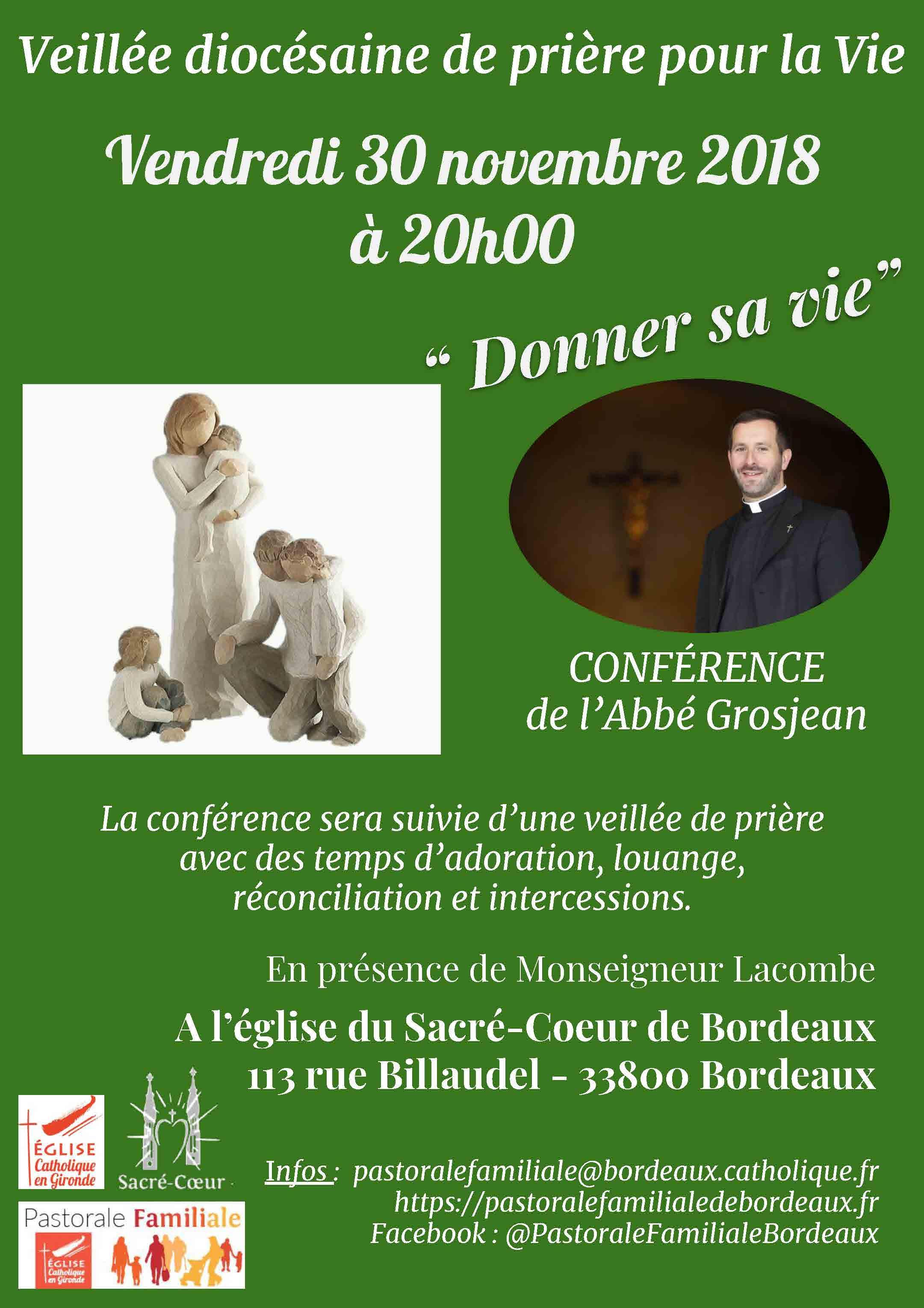Veillée diocésaine de prière pour la vie le 30 novembre 2018 à Bordeaux (33)