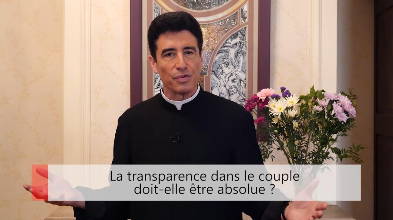 """Deux minutes pour vous #35 – Père Michel-Marie Zanotti-Sorkine – """"La transparence dans le couple doit-elle être absolue?"""""""