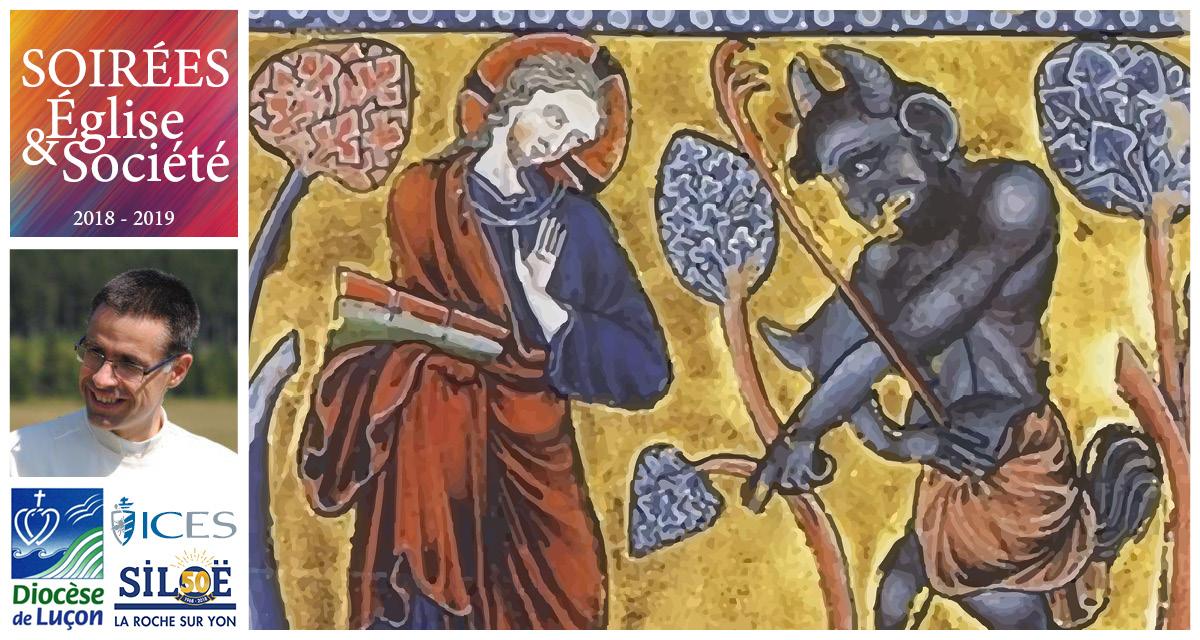 L'homme face au Mal – Tactiques du diable et délivrances – Conférence le 4 février 2019 à La Roche-sur-Yon (85)