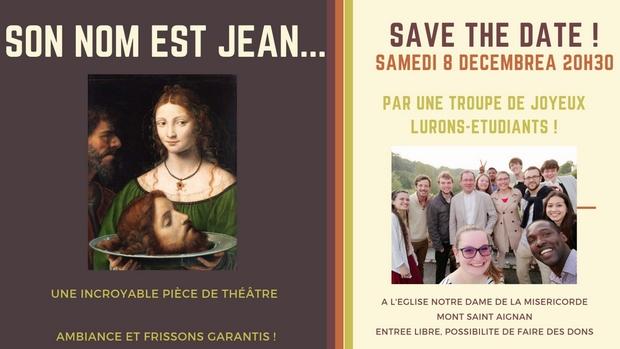 Pièce de théâtre «Son nom est Jean» le 8 décembre 2018 à Mont-Saint-Aignan (76)