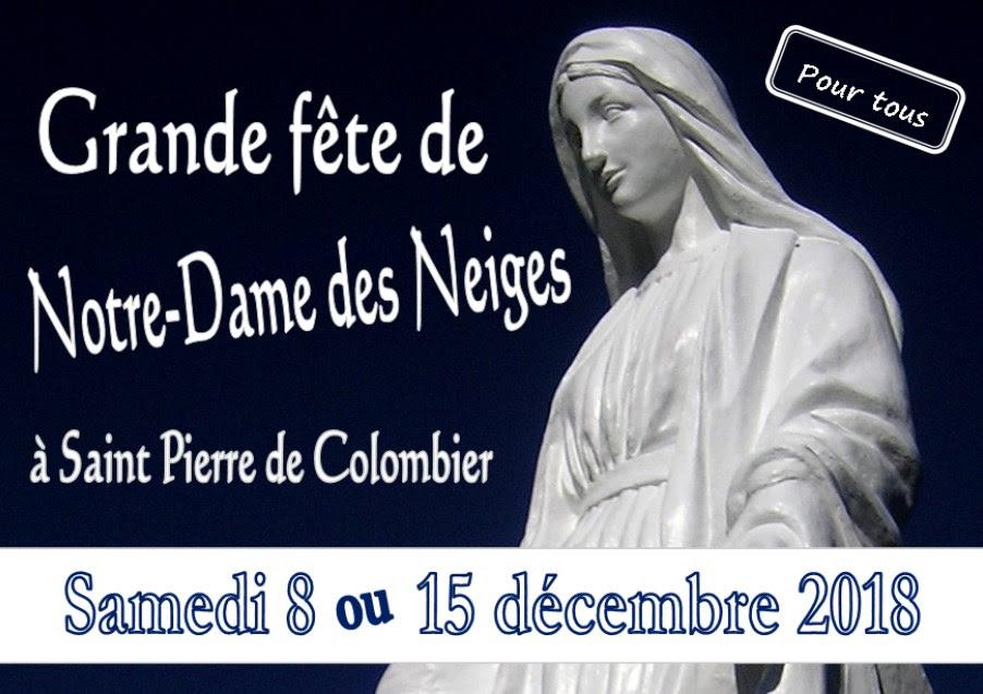 Fête de Notre Dame des Neiges à Saint-Pierre de Colombier (Ardèche) (07) du 7 au 9 décembre 2018