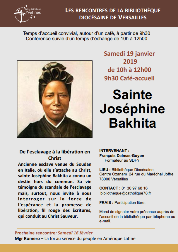 Sainte Joséphine Bakhita – de l'esclavage à la libération en Christ – Le 19 janvier 2019 à Versailles (78)