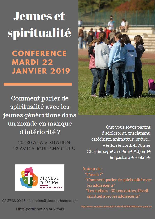 Comment parler de spiritualité avec les jeunes générations dans un monde en manque d'intériorité? Le 22 janvier 2019 à Chartres (28)