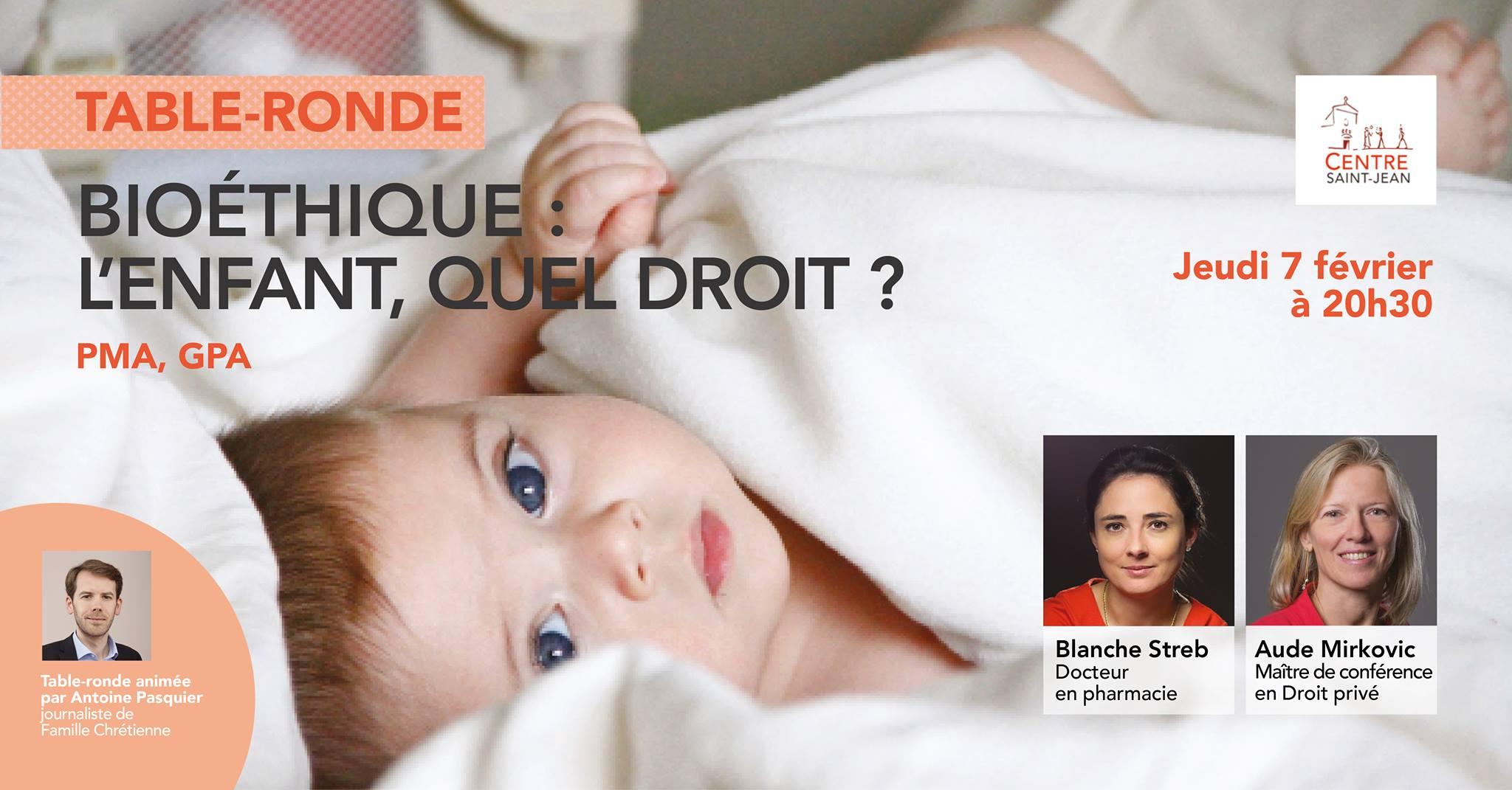 Table-ronde Bioéthique: L'enfant, quel droit? Le 7 février 2019 à Boulogne-Billancourt (92)