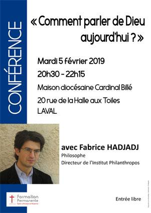 «Comment parler de Dieu aujourd'hui?» – Conférence de Fabrice Hadjadj le 5 février 2019 à Laval (53)
