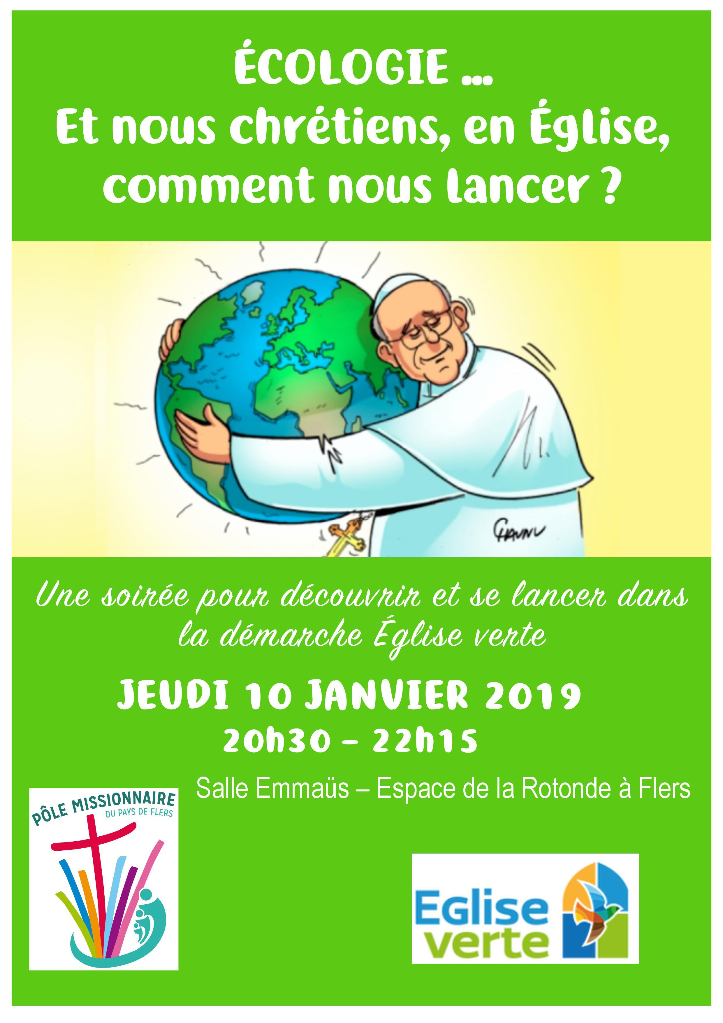 """Soirée """"Eglise verte"""" le 10 janvier 2019 à Flers (61)"""