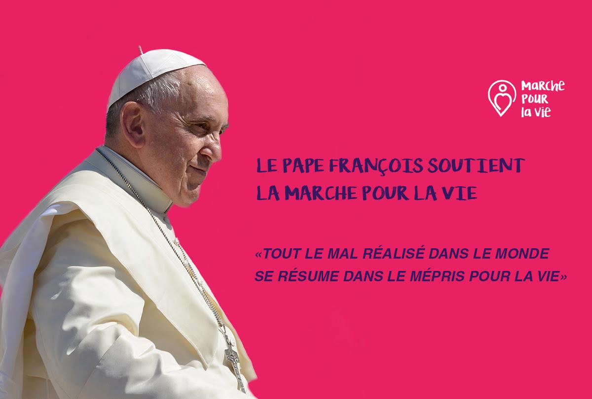 Le pape François soutient la marche pour la vie du 20 janvier 2019 à Paris