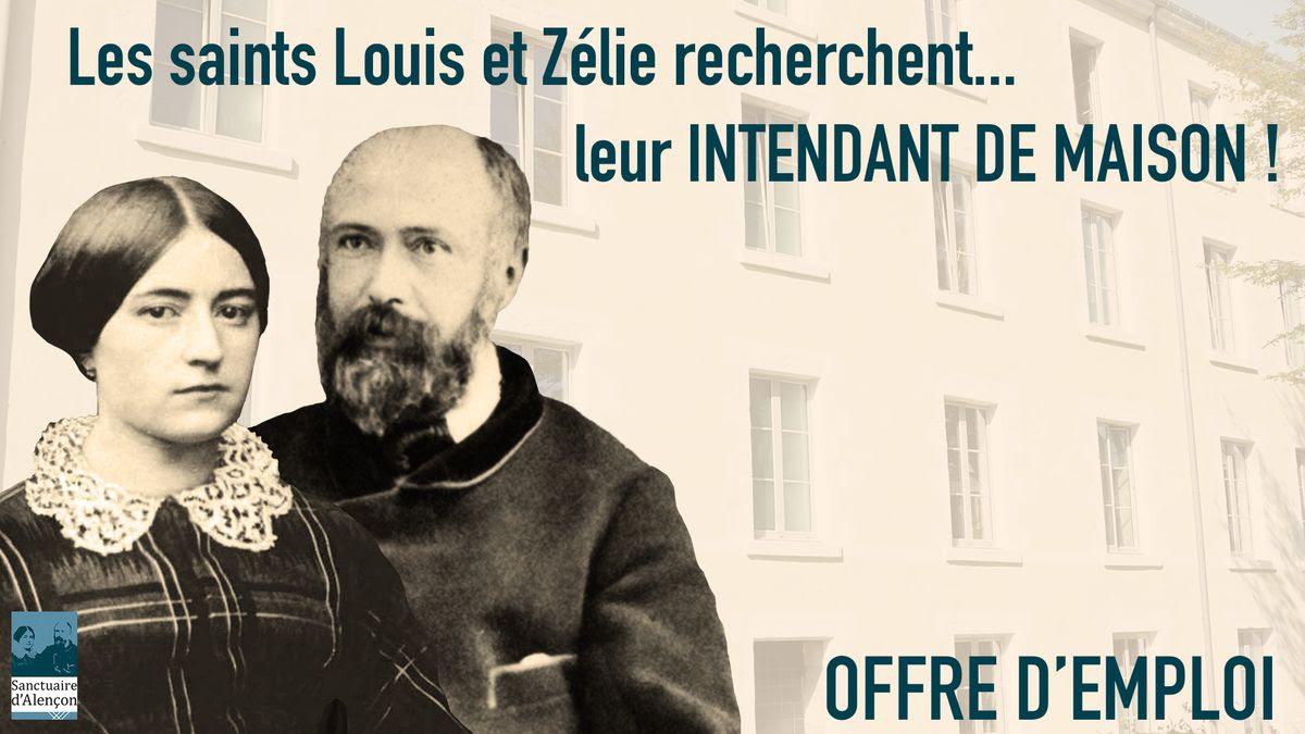 Les saints Louis et Zélie recherchent leur intendant de maison – Offre d'emploi à Alençon (61)