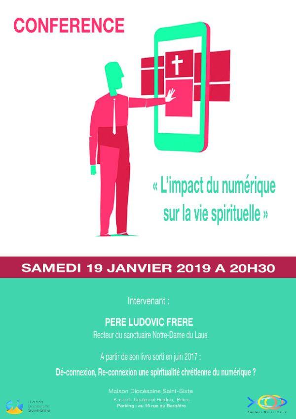Conférence – «L'impact du numérique sur la vie spirituelle» – le 19 janvier 2019 à Reims (51)