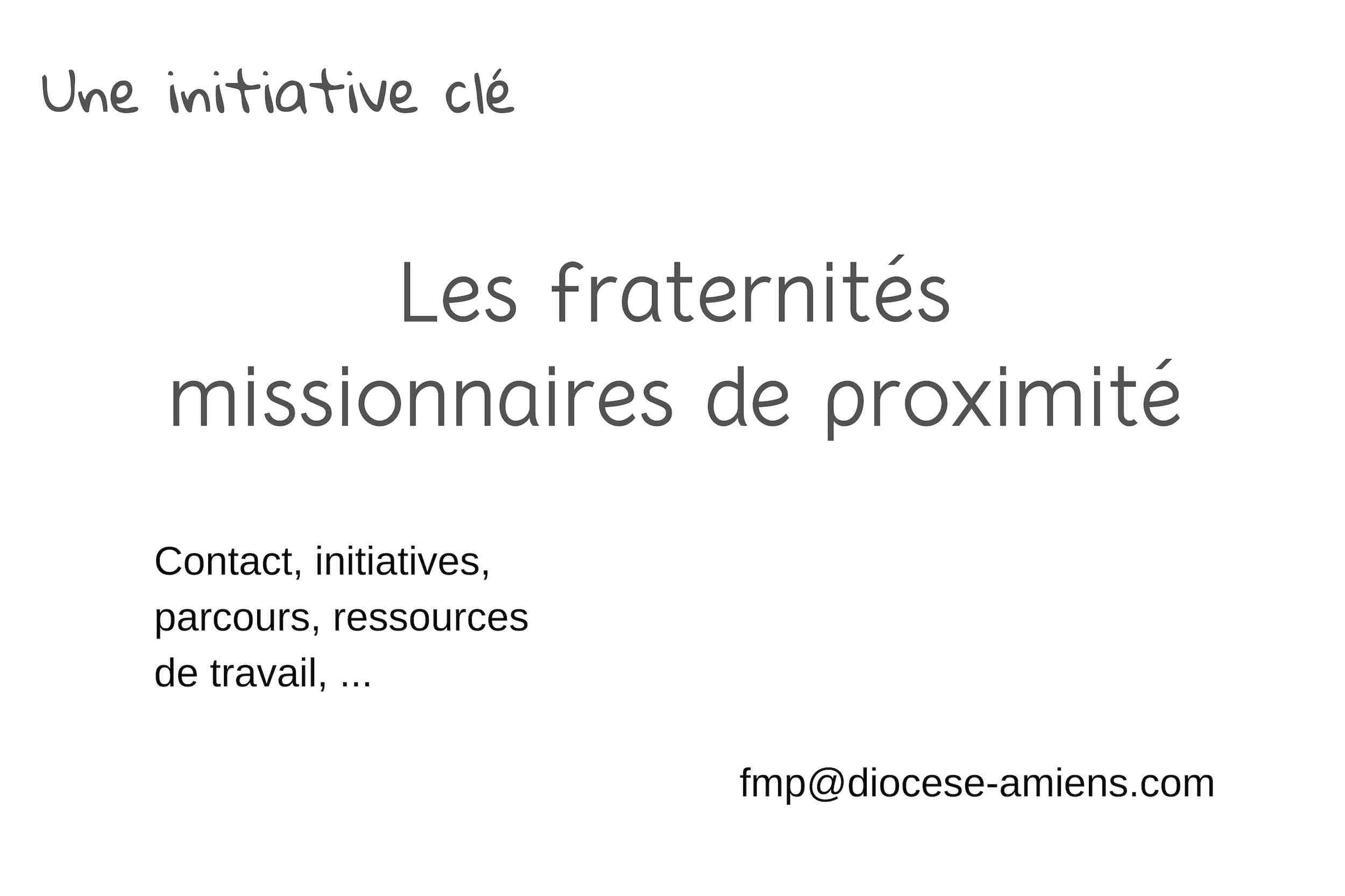 Les fraternités missionnaires de proximité… Qu'est-ce que c'est? Rencontre le 2 février 2019 à Amiens (80)