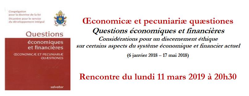 Œconomicæ et pecuniariæ quæstiones. Questions économiques et financières. Le 11 mars 2019 à Créteil (94)