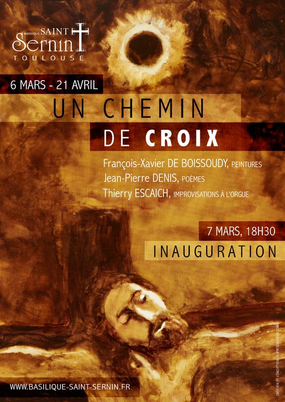 Exposition: un Chemin de Croix par François-Xavier de Boissoudy – du 6 mars au 21 avril 2019 à Toulouse (31)