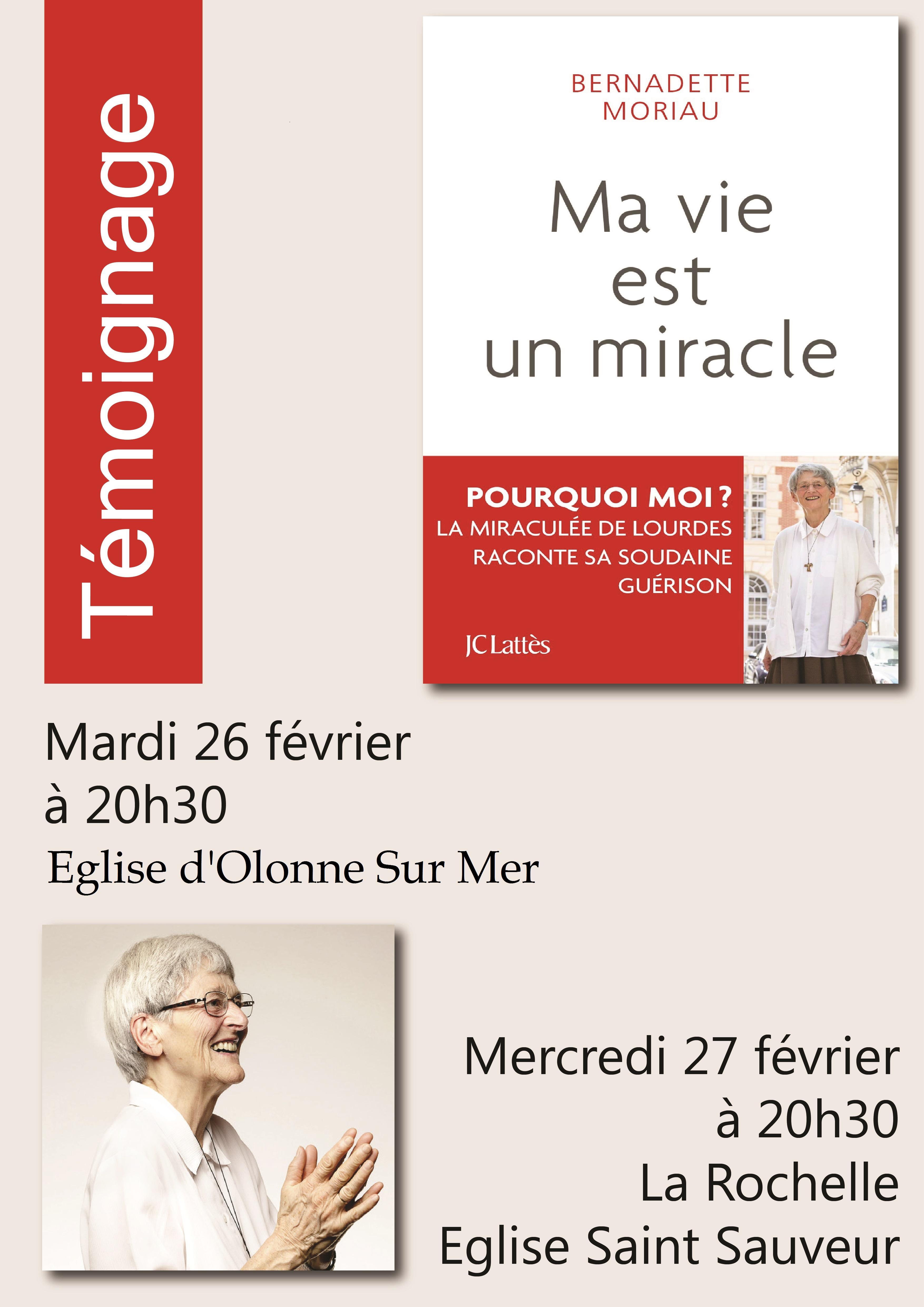 Témoignage de Bernadette Moriau, 70e miraculée de Lourdes le 26 février 2019 à Olonne-sur-Mer (85) & le 27 février à La Rochelle (85)
