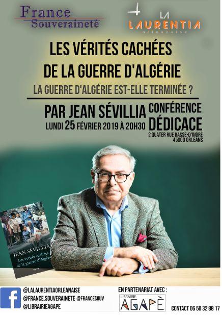 """Conférence-dédicace avec Jean Sévillia: """"Les vérités cachées de la guerre d'Algérie"""" le 25 février 2019 à Orléans (45)"""