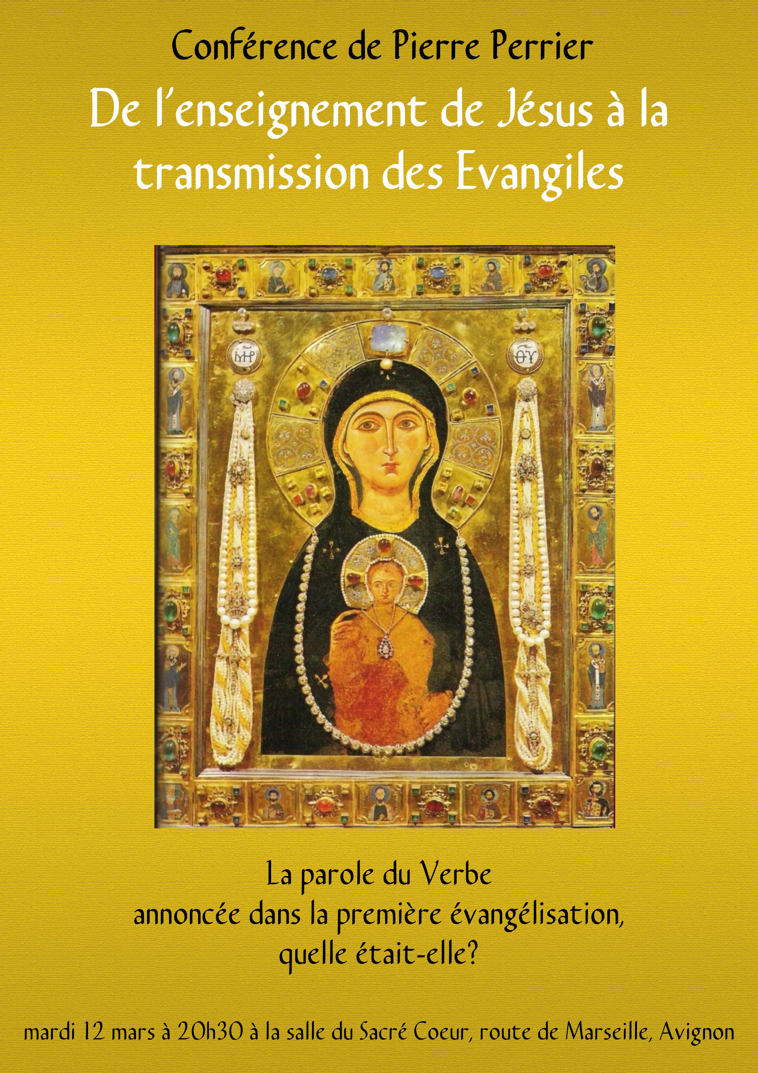 Conférence: Enseignement de Jésus et transmission des Evangiles – le 12 mars 2019 à Avignon (84)