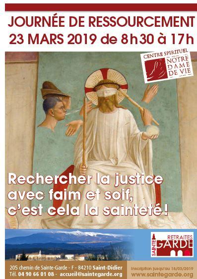 Rechercher la justice avec faim et soif, c'est cela la sainteté! Le 23 mars 2019 à Saint-Didier (84)