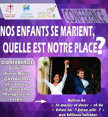 Conférence: «Nos enfants se marient, quelle est notre place? Le 4 mars 2019 à Compiègne (60)