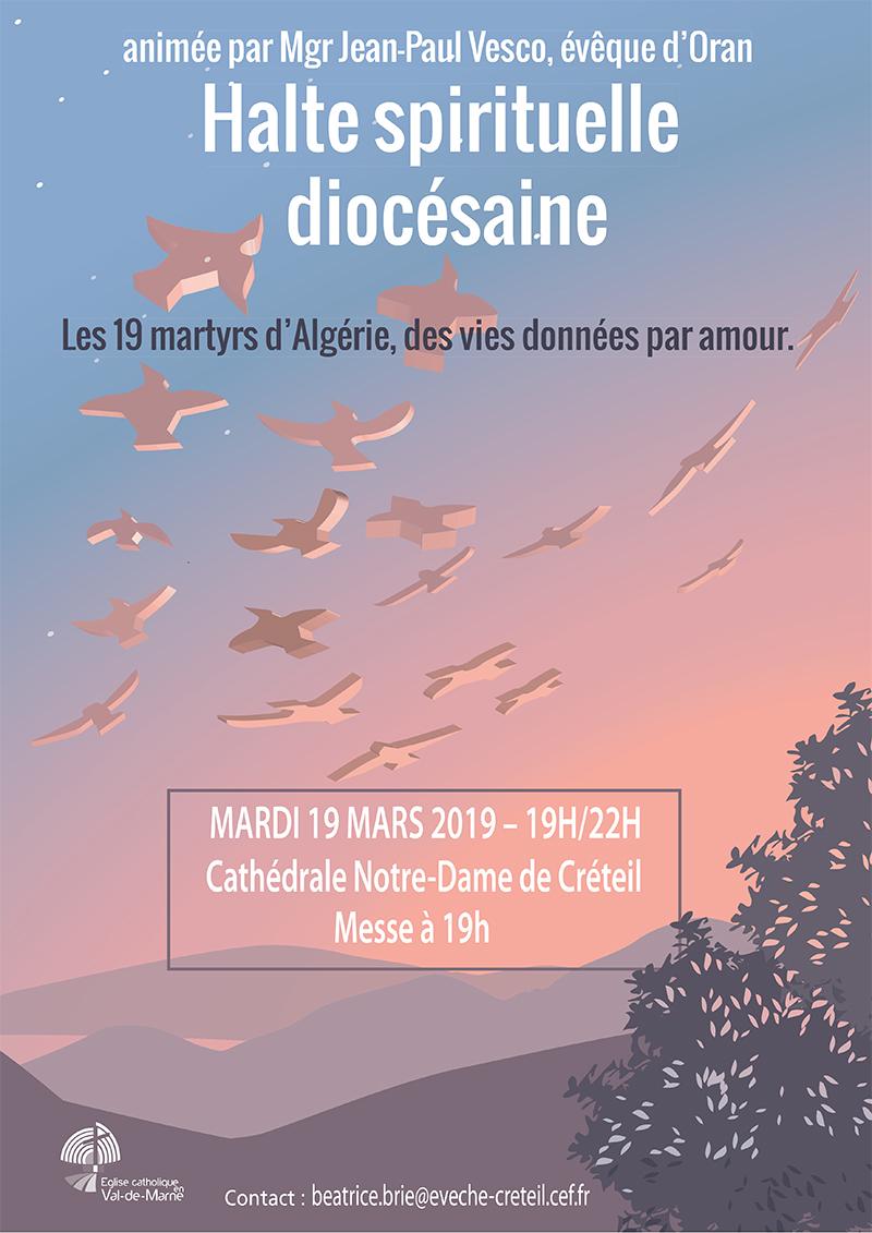 19 mars 2019: Halte spirituelle diocésaine sur les 19 martyrs d'Algérie avec Mgr Jean-Paul Vesco à Créteil (94)