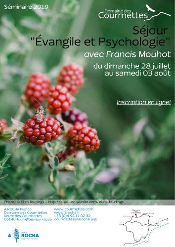 Séminaire Évangile et psychologie du 28 juillet au 3 aout 2019 à Tourrettes-sur-Loup ( 06)