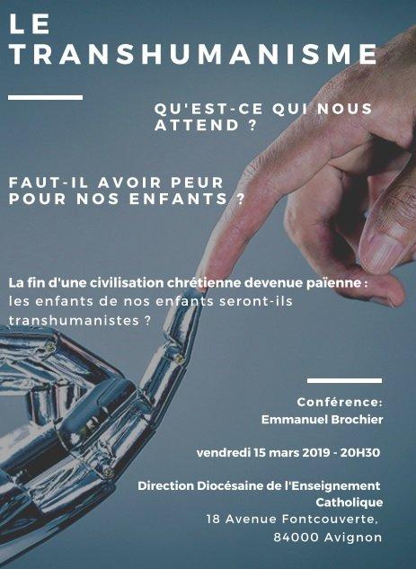 Conférence: «Transhumanisme: Qu'est ce qui nous attend? Faut-il avoir peur?» le 15 mars 2019 à Avignon (84)