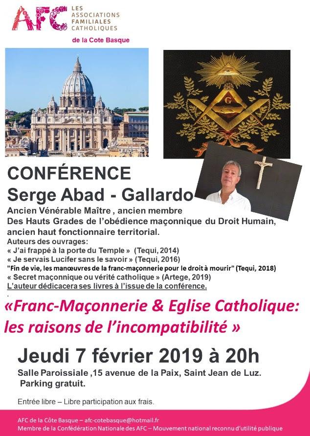 """Conférence de Serge Abad-Gallardo: """"Franc-maçonnerie et Eglise catholique: les raisons de l'incompatibilité"""" – Le 7 février 2019 à Saint-Jean-de-Luz (64)"""