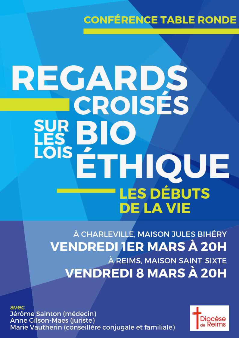 Regards croisés sur les lois de bioéthique – Le 1er mars 2019 à Charleville (08) & le 8 mars 2019 à Reims (51)