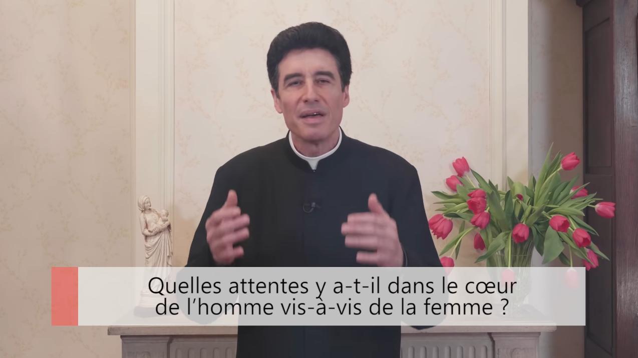 """Deux minutes pour vous #47 – Père Michel-Marie Zanotti-Sorkine – """"Quelles attentes y a-t-il dans le cœur de l'homme vis-à-vis de la femme?"""""""