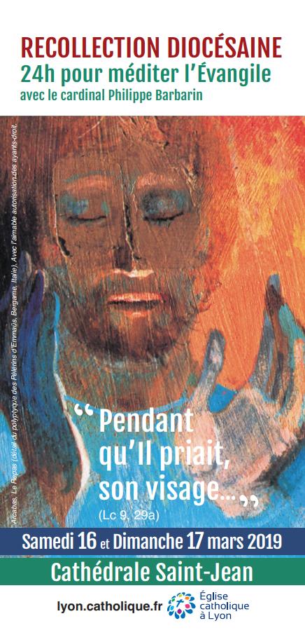 Récollection diocésaine (Lyon (69)) les 16 & 17 mars 2019