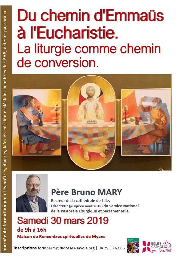 """""""Du chemin d'Emmaüs à l'Eucharistie: La liturgie comme chemin de conversion"""" le 30 mars 2019 à Myans (73)"""