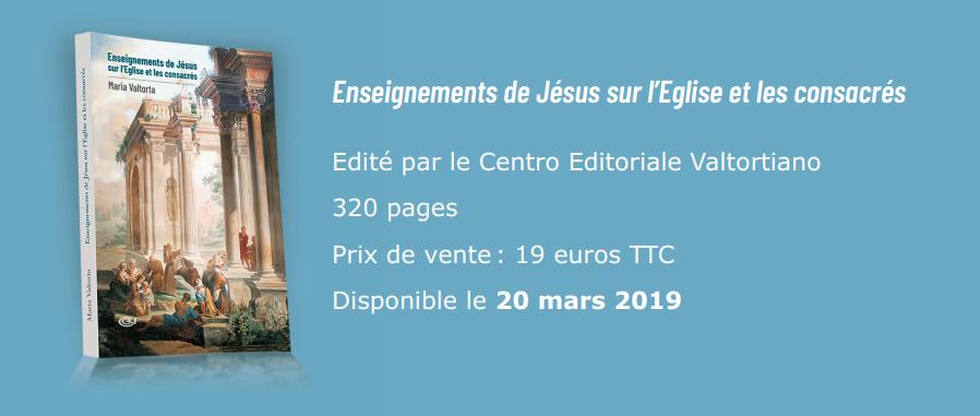 Enseignements de Jésus sur l'Eglise et les consacrés – par Maria Valtorta
