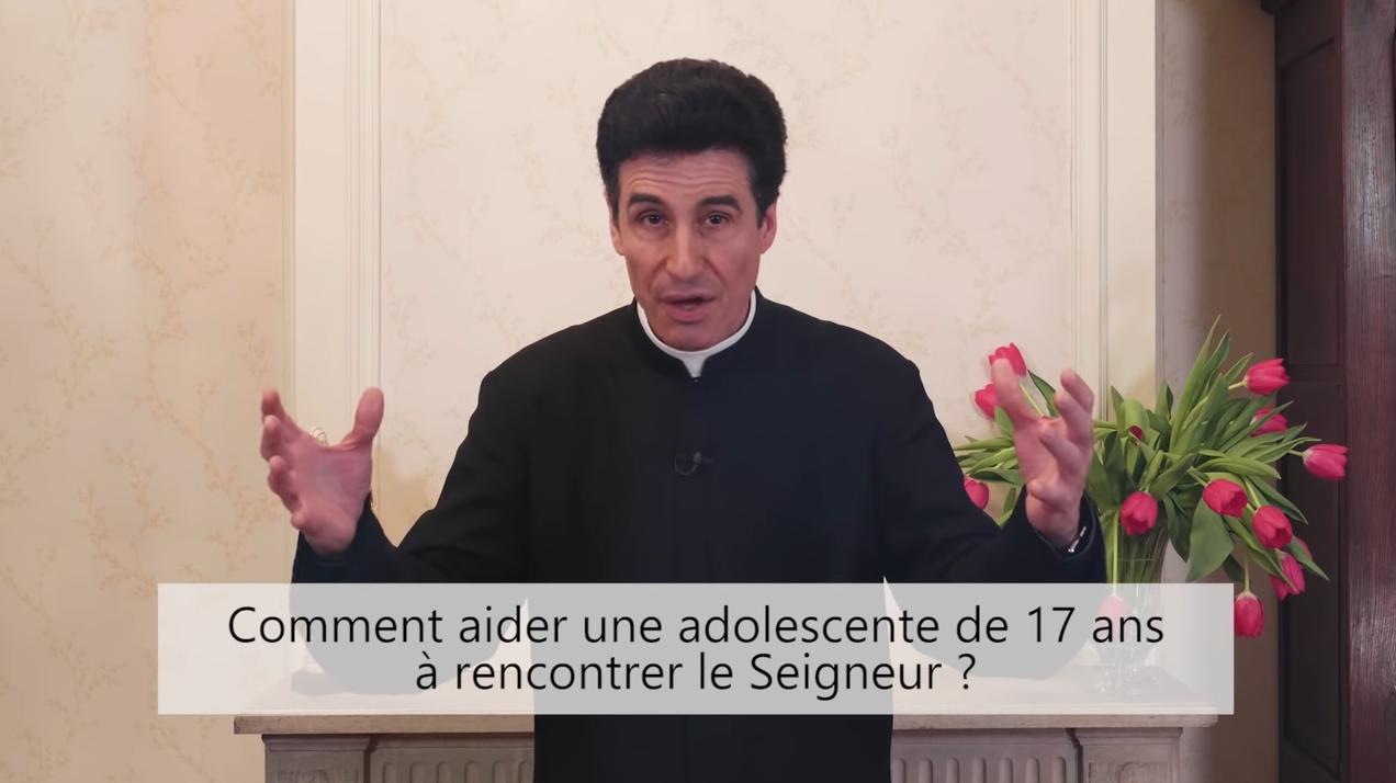 """Deux minutes pour vous #49 – Père Michel-Marie Zanotti-Sorkine – """"Comment aider une adolescente de 17 ans à rencontrer le Seigneur?"""""""