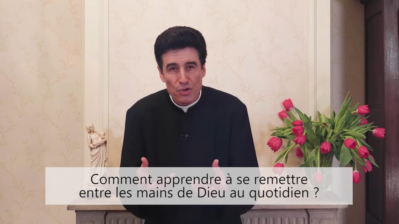 """Deux minutes pour vous #50 – Père Michel-Marie Zanotti-Sorkine – """"Comment apprendre à se remettre entre les mains de Dieu au quotidien?"""""""
