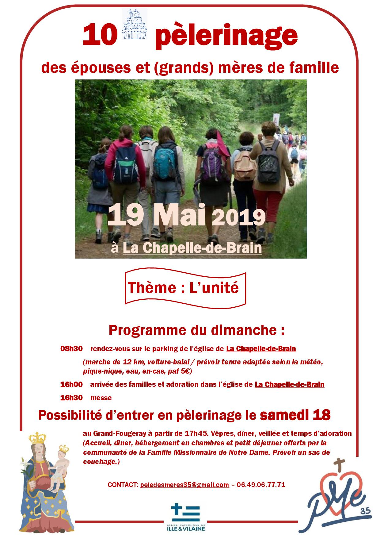 Pèlerinage des épouses et mères de famille d'Ille et Vilaine le 19 mai 2019 à La Chapelle-de-Brain (35)