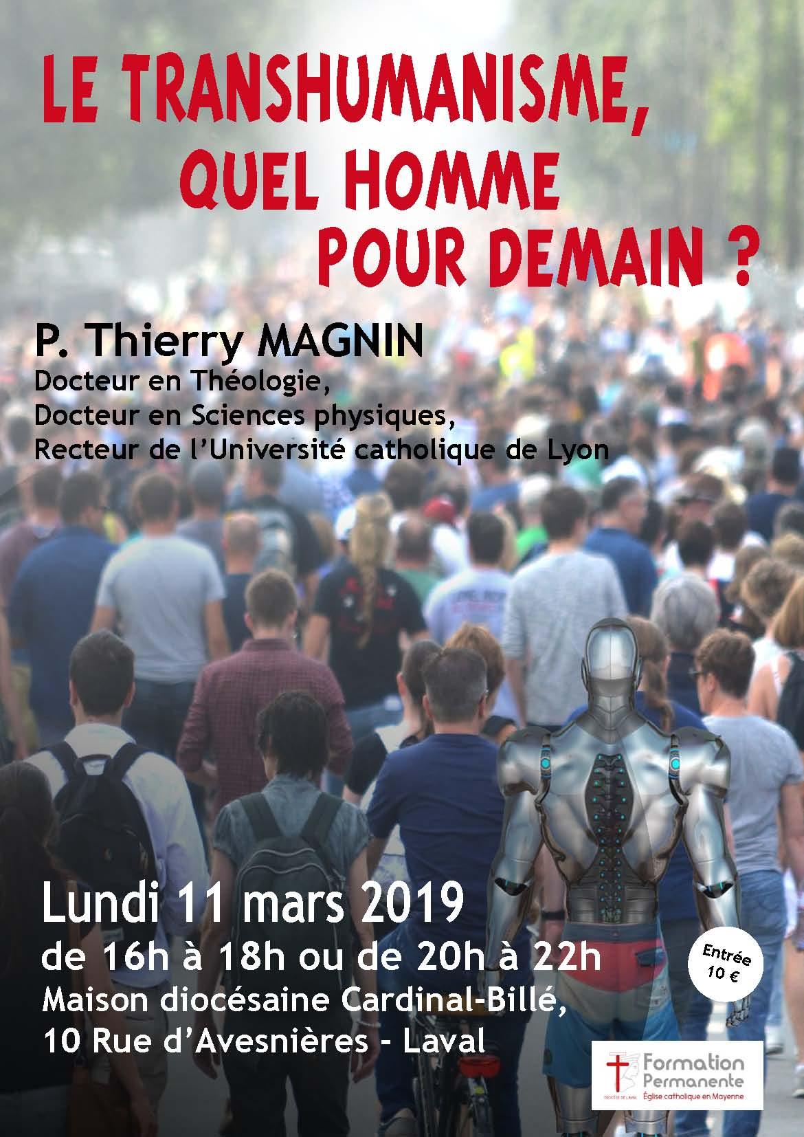 Transhumanisme, quel homme pour demain? Conférence le 11 mars 2019 à Laval (53)