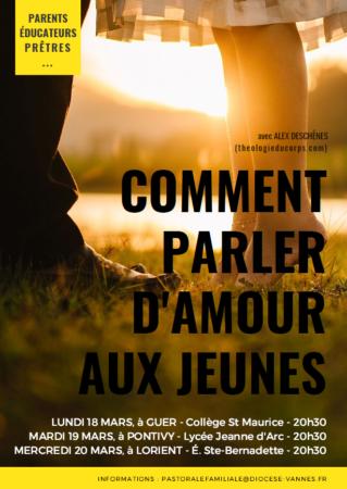 Comment parler d'amour aux jeunes? Tu es don! Le 18 mars 2019 à Guer (56), le 19 à Pontivy (56), le 20 à Lorient (56) & le 22 mars à Vannes (56)