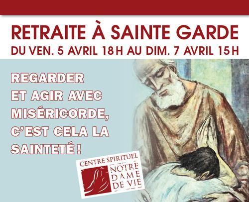 Retraite de Carême à Notre-Dame de Sainte Garde (84) du 5 au 7 avril 2019