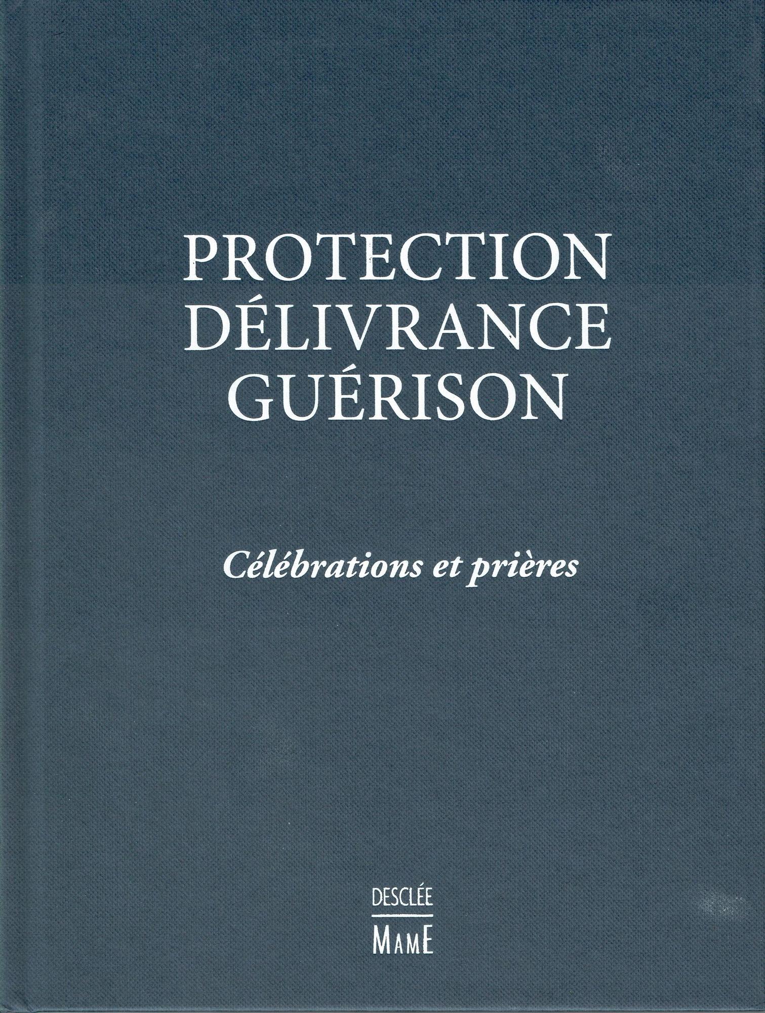Protection, délivrance, guérison, une formation ouverte à tous – le 19 mars 2019 à Bazougers (57)