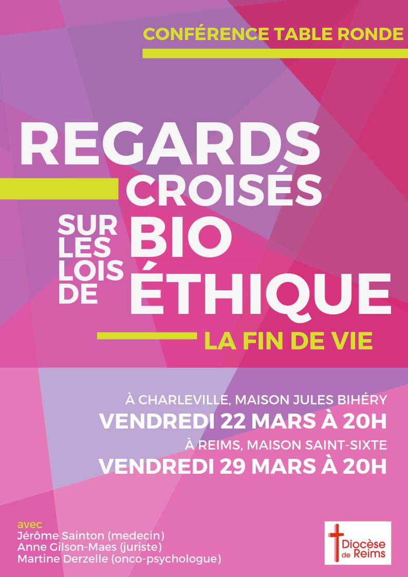 Regards croisés sur les lois de bioéthique – la fin de vie – Le 22 mars 2019 à Charleville (08) & le 29 mars à Reims (51)