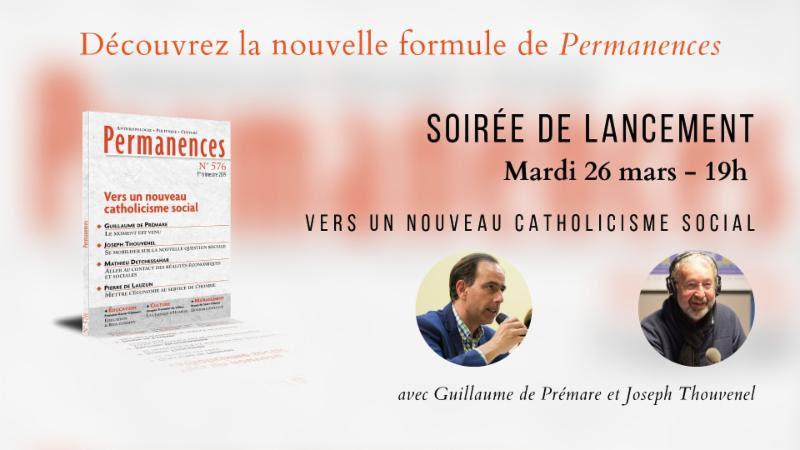 Soirée de lancement du nouveau Permanences – Vers un nouveau catholicisme social – Le 26 mars 2019 à Paris