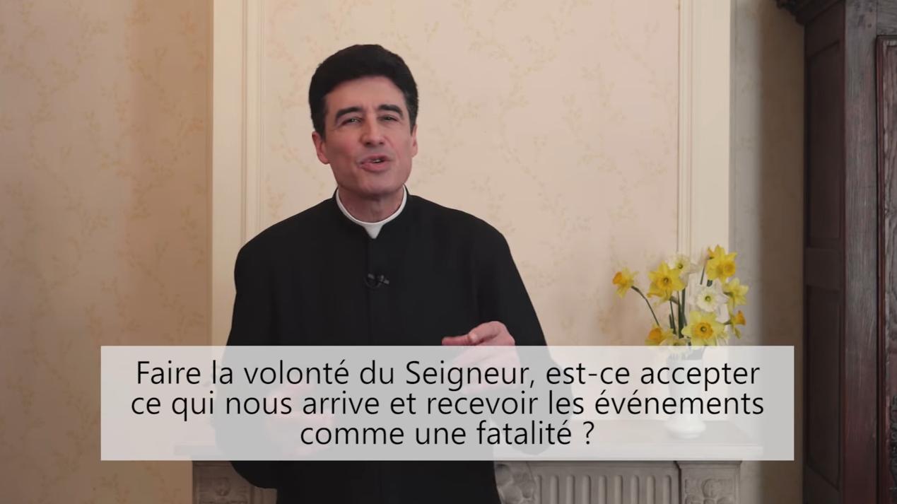 """Deux minutes pour vous #51 – Père Michel-Marie Zanotti-Sorkine – """"Faire la volonté du Seigneur, est-ce accepter ce qui nous arrive et recevoir les événements comme une fatalité?"""""""