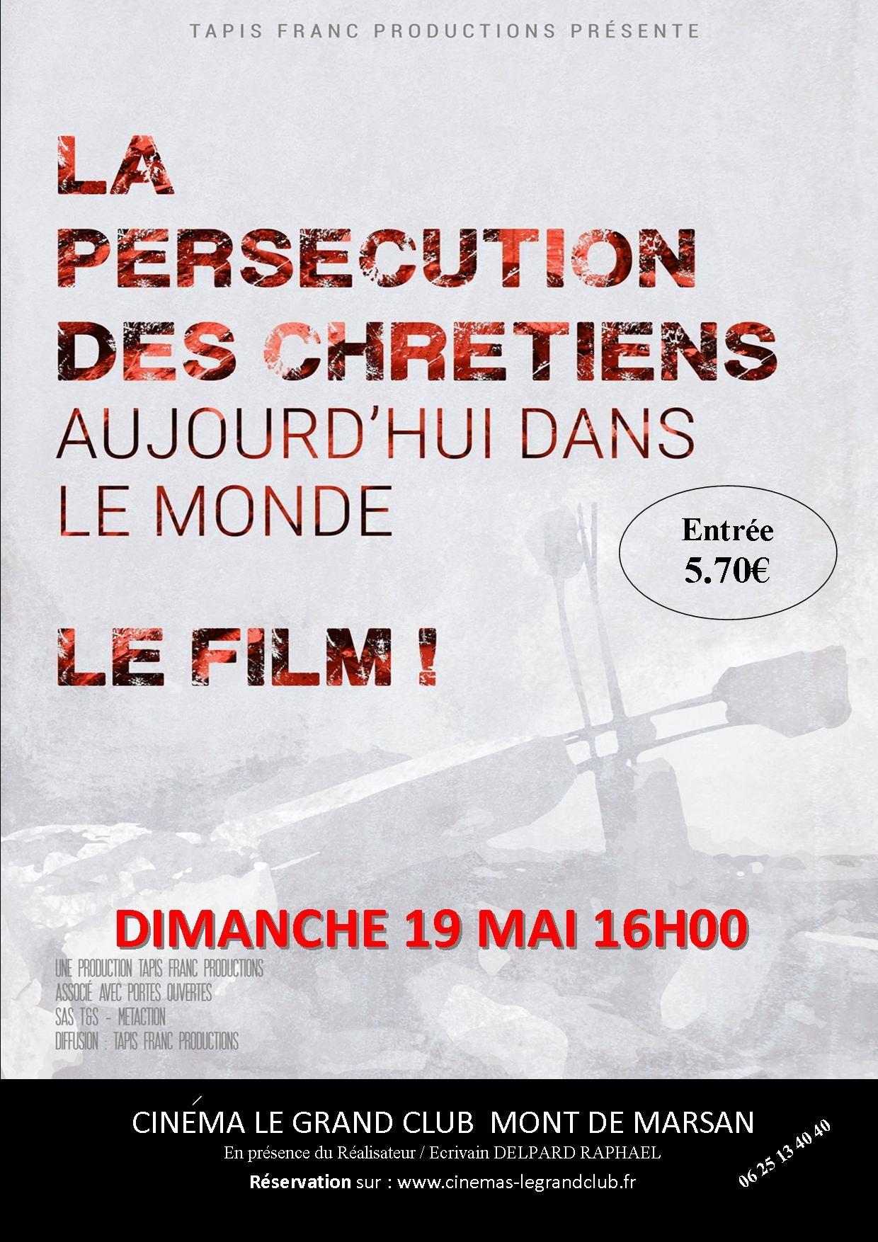 La persécution des chrétiens aujourd'hui dans le monde – Projection le 19 mai 2019 à Mont-de-Marsan (40)