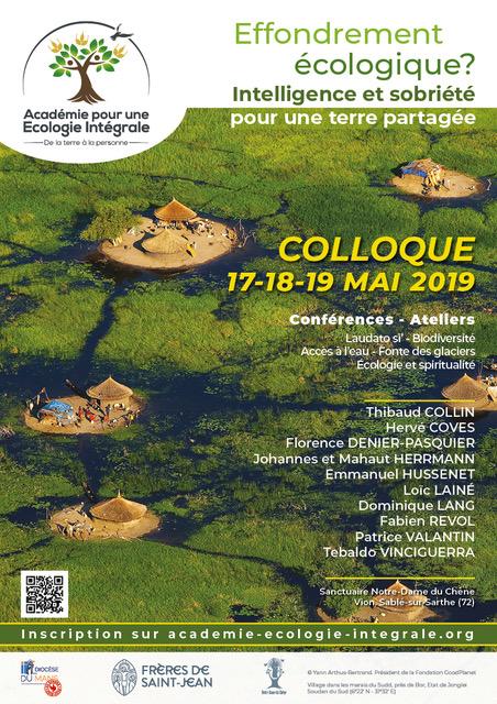 2ème colloque de l'Académie pour une écologie intégrale à Notre Dame du Chêne (72) les 17 – 18 – 19 mai 2019