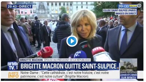 """Brigitte Macron sur Notre-Dame : """"C'est un message qu'elle nous envoie. Je le sais"""""""