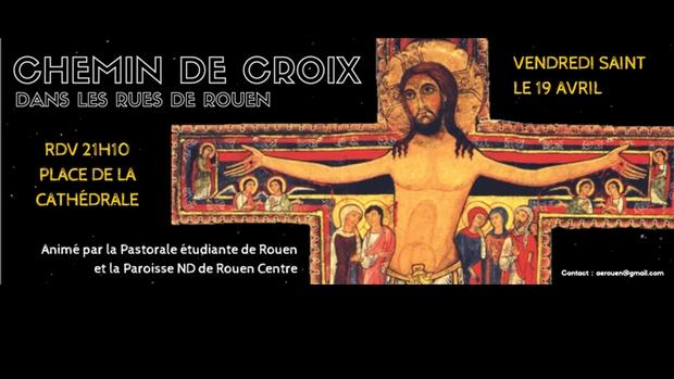 Chemin de croix dans les rues de Rouen (76) le 19 avril 2019
