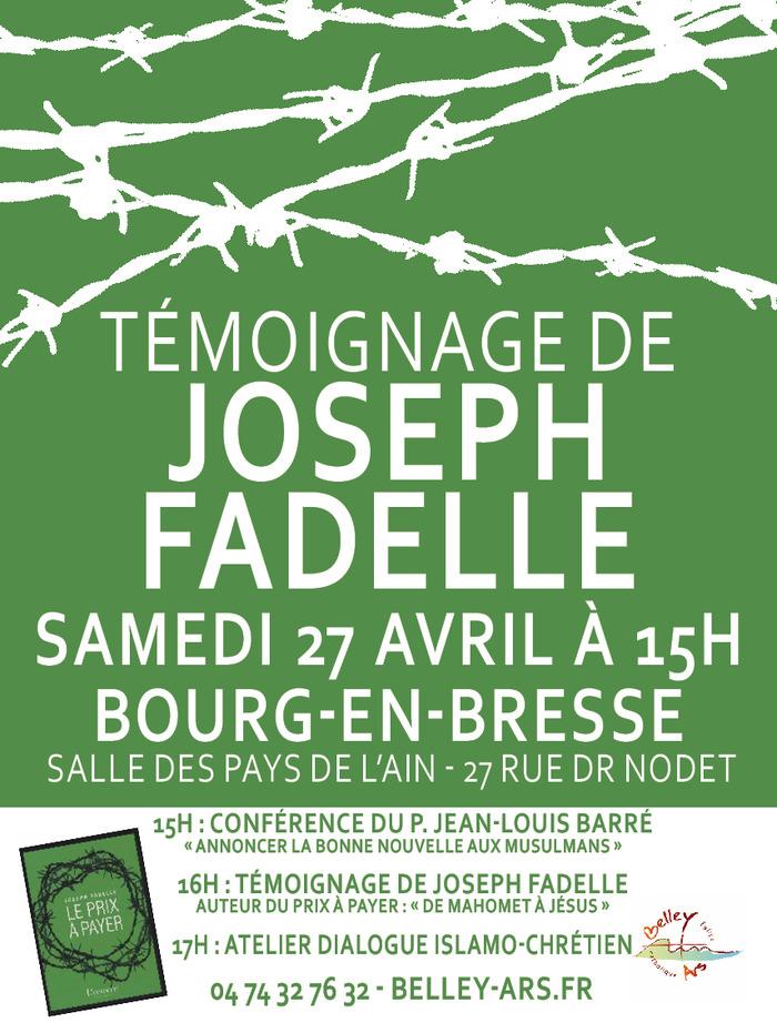 Témoignage de Joseph Fadelle le 27 avril 2019 à Bourg-en-Bresse (01)