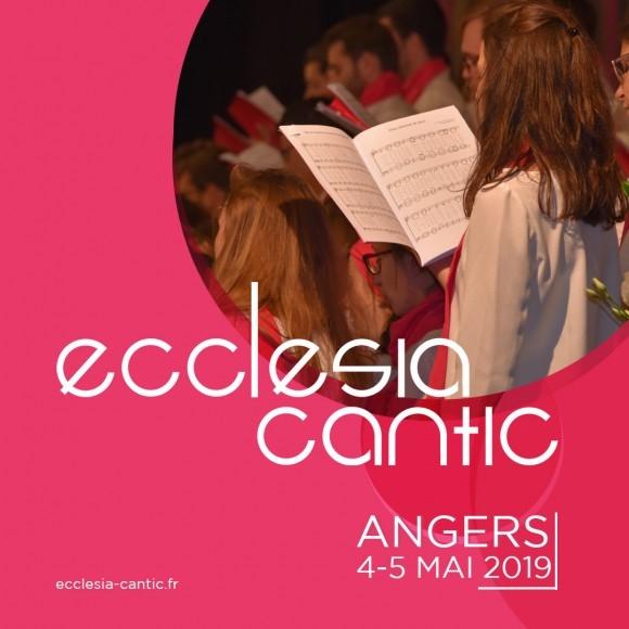 Ecclesia Cantic les 4 & 5 mai 2019 à Angers (49)