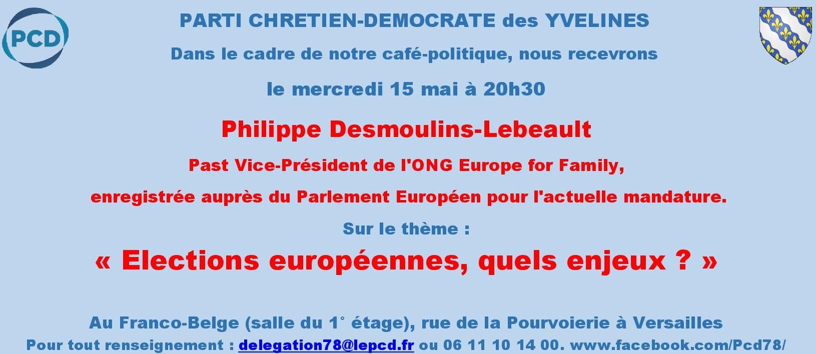 Café-Politique du Parti Chrétien Démocrate le 15 mai 2019 à Versailles (78)