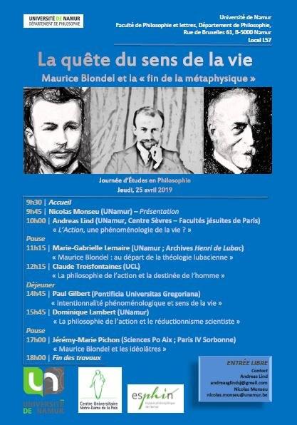 """Journée d'études. La quête du sens de la vie. Maurice Blondel et la """"fin de la métaphysique"""" Le 25 avril 2019 à Namur (Belgique)"""