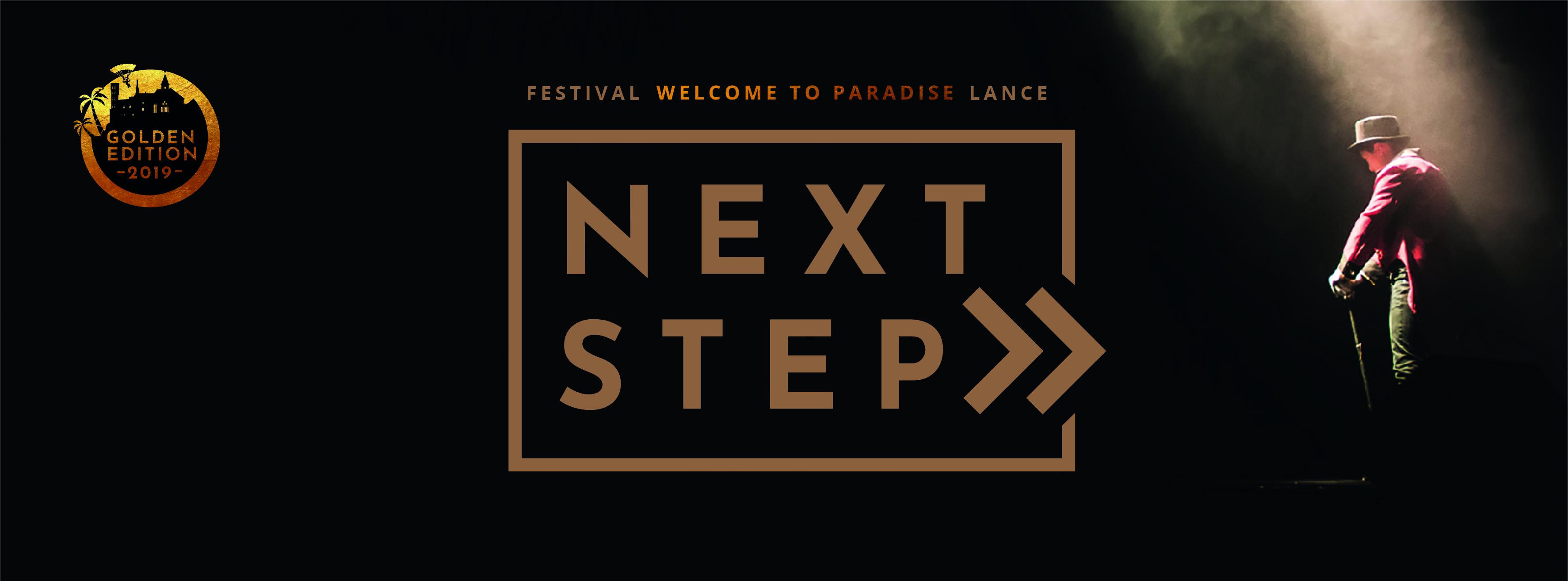 Le Festival «Welcome to Paradise» lance Next Step – du 4 au 11 août 2019 à Saint Pierre de Curtille (73)